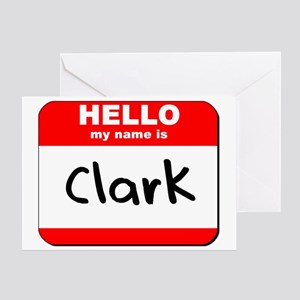 Hello my name is Clark Greeting Card